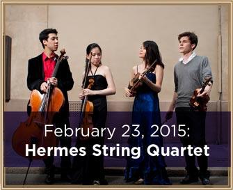 February 23, 2015: Hermes String Quartet