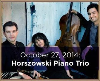 October 27, 2014: Horszowski Piano Trio